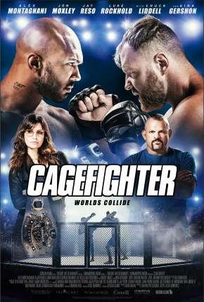 Cagefighter - Worlds Collide Legendado