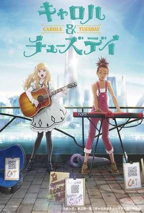 Carol e Tuesday