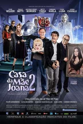 Filme Casa da Mãe Joana 2 Nacional Torrent