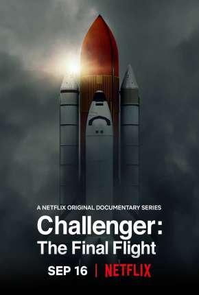 Challenger - Voo Final - 1ª Temporada Completa Legendada via Torrent