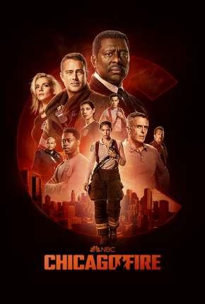 Série Chicago Fire - Heróis Contra o Fogo - 9ª Temporada Download