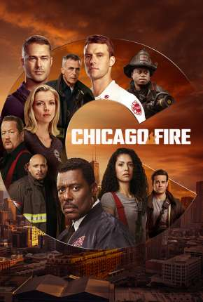 Série Chicago Fire - Heróis Contra o Fogo - 9ª Temporada Legendada Download
