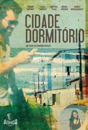 Filme Cidade Dormitório Download