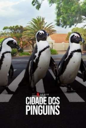 Cidade dos Pinguins - 1ª Temporada Completa