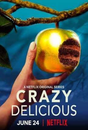 Crazy Delicious - 1ª Temporada Completa