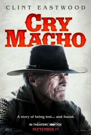 Filme Cry Macho - O Caminho para Redenção Torrent