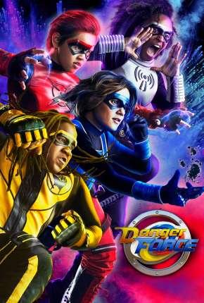 Danger Force - 1ª Temporada via Torrent