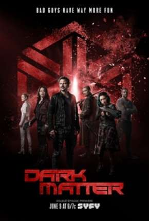 Série Dark Matter 1ª até 3ª Temporada - IMAX OPEN MATTE Download