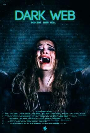 Filme Dark Web - Descent Into Hell - CAM - Legendado Download