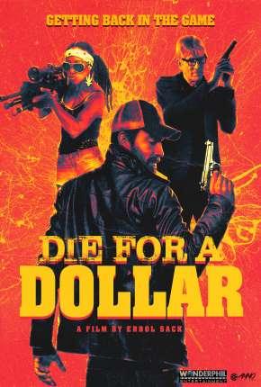 Die for a Dollar - Legendado via Torrent