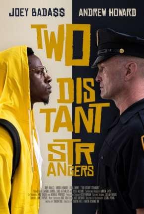 Filme Dois Estranhos - Legendado Download