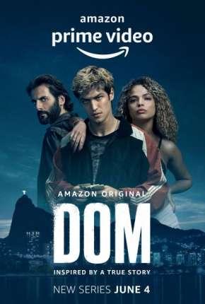 Série Dom - 1ª Temporada Download