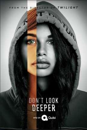 Dont Look Deeper - 1ª Temporada Completa Legendada via Torrent