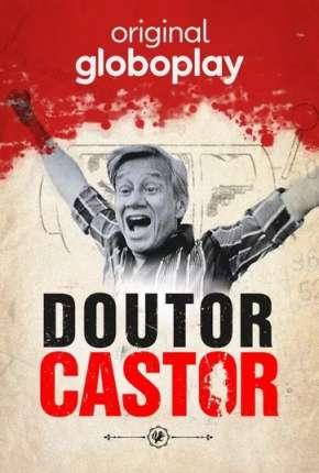 Doutor Castor - 1ª Temporada Completa