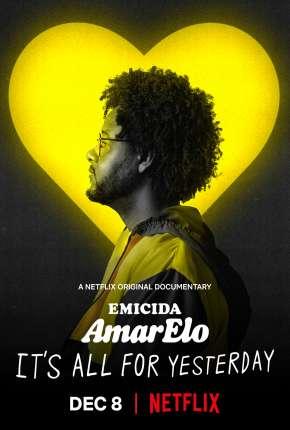 Filme Emicida: AmarElo - É Tudo Pra Ontem Download