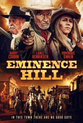 Eminence Hill - Legendado via Torrent