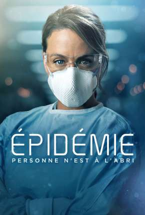 Série Épidémie - Outbreak 1ª Temporada Download