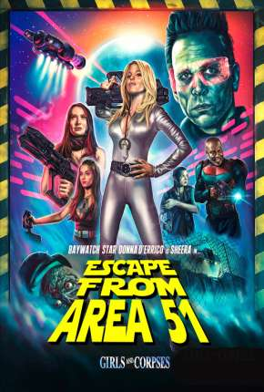 Filme Escape from Area 51 - Legendado Torrent