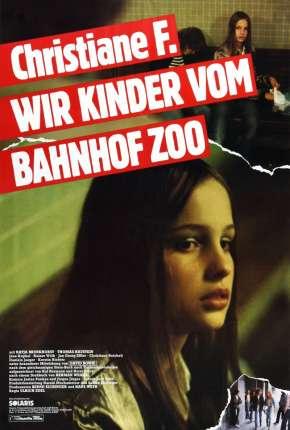 Filme Eu, Christiane F.,13 Anos, Drogada e Prostituída Download