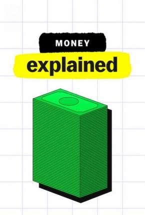 Explicando... Dinheiro