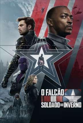 Série Falcão e o Soldado Invernal - 1ª Temporada Completa Download