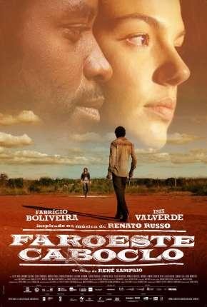Faroeste Caboclo Nacional via Torrent