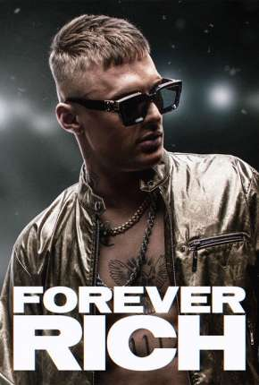 Filme Forever Rich Torrent