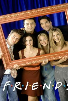 Friends 1ª até 10ª Temporada via Torrent