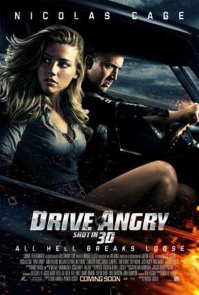 Fúria Sobre Rodas - Drive Angry via Torrent