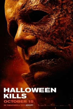 Filme Halloween Kills - O Terror Continua - Legendado Torrent