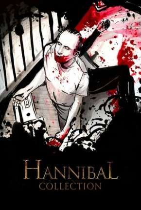 Hannibal - Todos os Filmes via Torrent