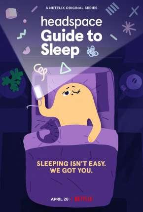 Desenho Headspace - Guia para Dormir Melhor - 1ª Temporada Completa Download