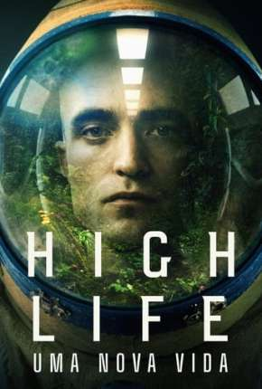 High Life - Uma Nova Vida via Torrent