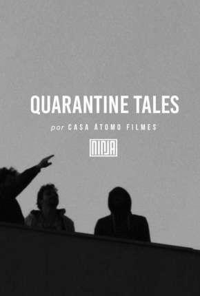 Série Histórias da Quarentena - 1ª Temporada Completa Legendada Download