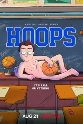 Hoops - 1ª Temporada via Torrent