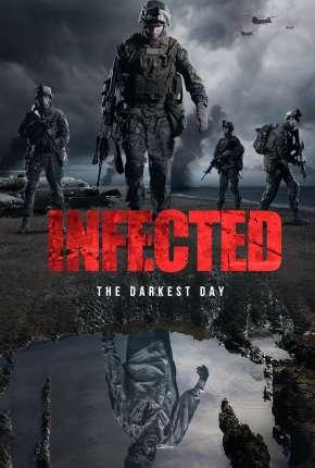 Filme Infected - The Darkest Day - Legendado Download