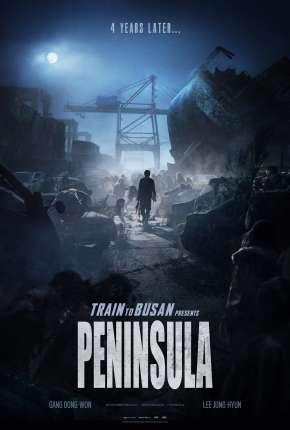 Invasão Zumbi 2 - Península Dublado e Dual Áudio Download - Onde Baixo