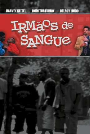 Filme Irmãos de Sangue Download