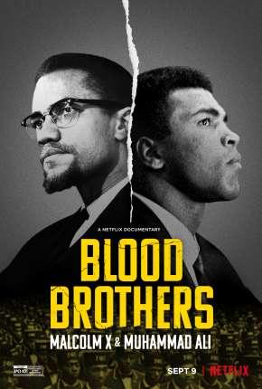 Filme Irmãos de Sangue - Muhammad Ali e Malcolm X Torrent