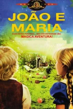 Filme João e Maria Download
