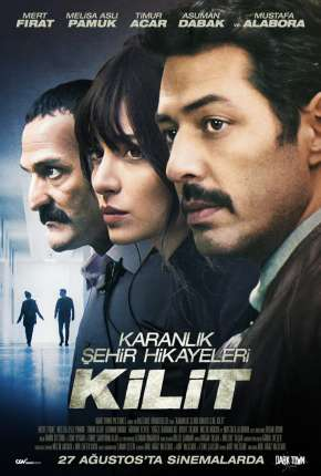 Filme Kilit - CAM - Legendado Download
