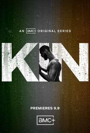 Série Kin - 1ª Temporada Legendada Download