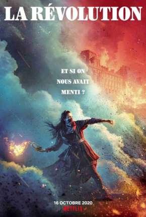 La Révolution - 1ª Temporada Completa via Torrent