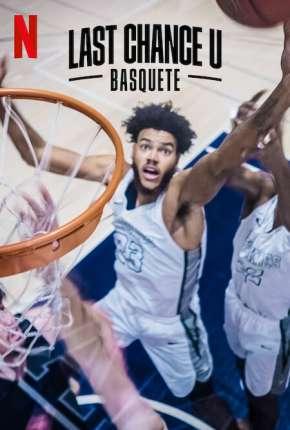 Last Chance U - Basquete - 1ª Temporada Completa via Torrent