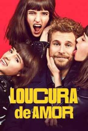 Filme Loucura de Amor Download