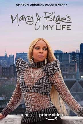 Filme Mary J. Bliges My Life - FAN DUB Torrent