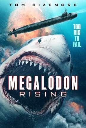 Megalodon Rising - Legendado