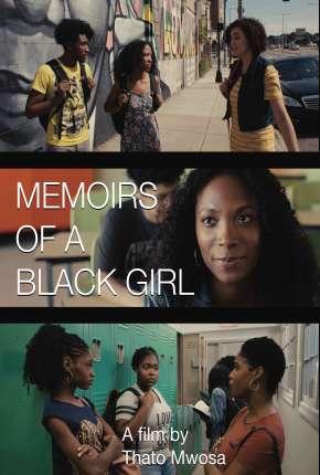 Filme Memoirs of a Black Girl - Legendado Download