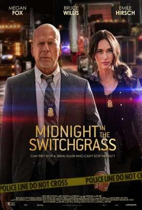 Filme Midnight in the Switchgrass - Legendado Download