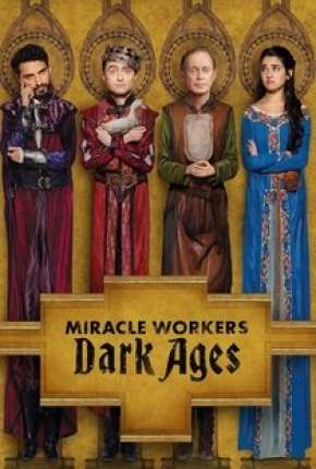 Miracle Workers - 2ª Temporada via Torrent